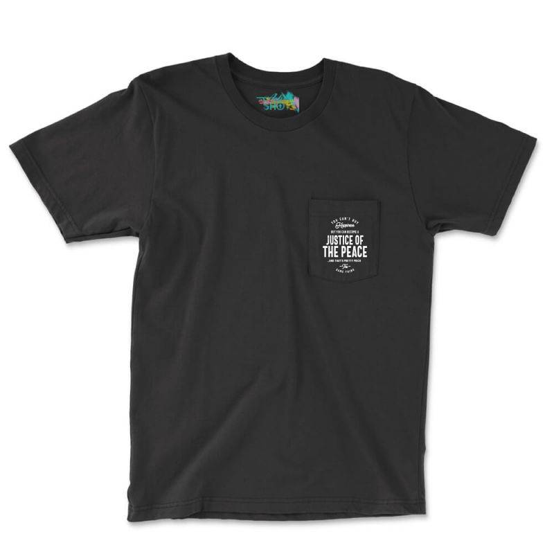 Justice Of The Peace Job Title Gift Pocket T-shirt | Artistshot