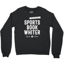 Sports Book Whiter Job Title Gift Crewneck Sweatshirt | Artistshot