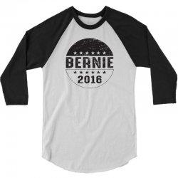 bernie 2016 3/4 Sleeve Shirt   Artistshot