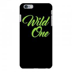 Wild One iPhone 6 Plus/6s Plus Case | Artistshot