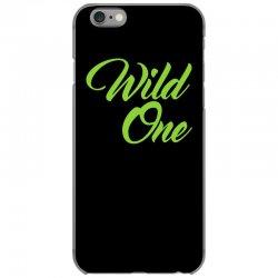 Wild One iPhone 6/6s Case | Artistshot