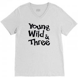 Young Wild & Three V-Neck Tee | Artistshot