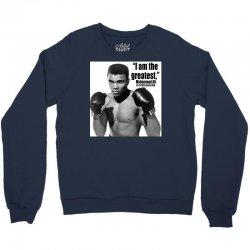 I Am The Greatest Crewneck Sweatshirt | Artistshot