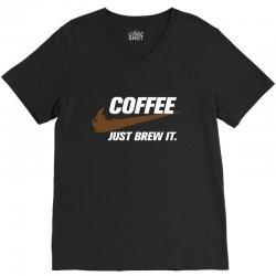 Just Brew It V-Neck Tee   Artistshot