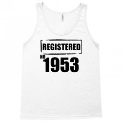 registered no 1953 Tank Top | Artistshot