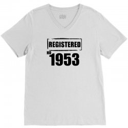 registered no 1953 V-Neck Tee | Artistshot