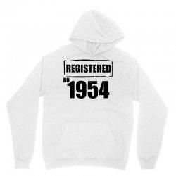 registered no 1954 Unisex Hoodie | Artistshot