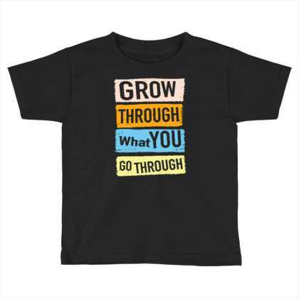 Quote Toddler T-shirt Designed By Wiraart