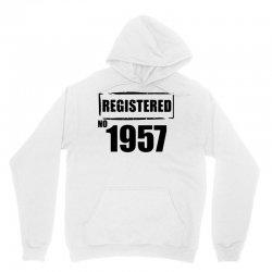 registered no 1957 Unisex Hoodie | Artistshot