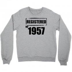 registered no 1957 Crewneck Sweatshirt | Artistshot