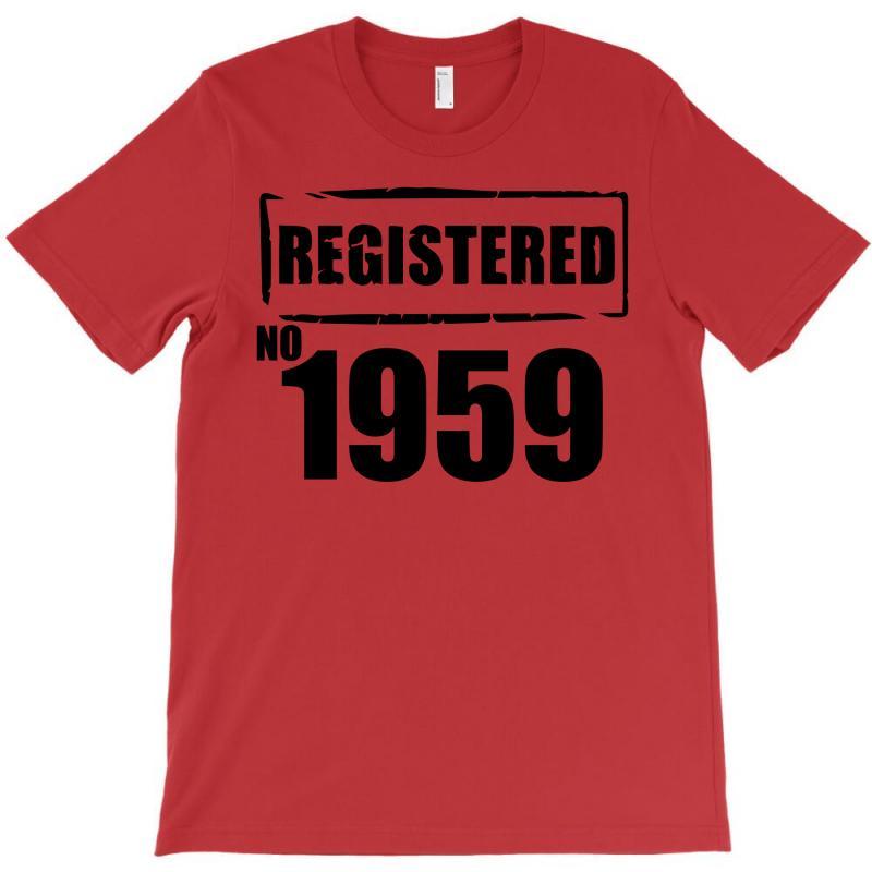 Registered No 1959 T-shirt   Artistshot