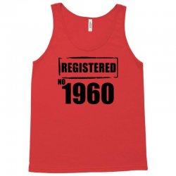 registered no 1960 Tank Top   Artistshot