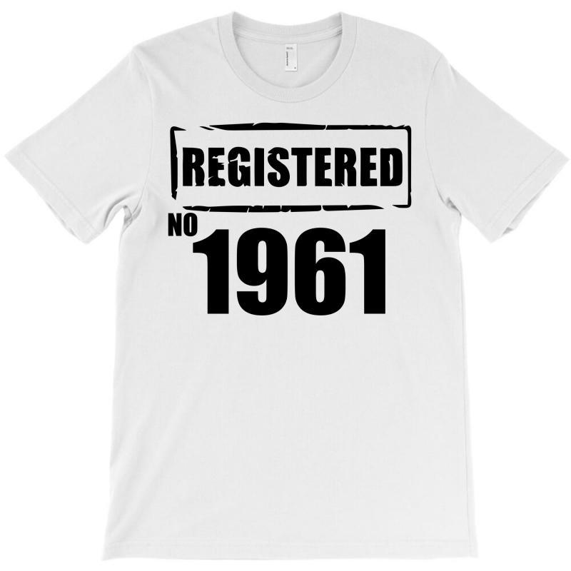 Registered No 1961 T-shirt | Artistshot