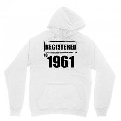 registered no 1961 Unisex Hoodie | Artistshot