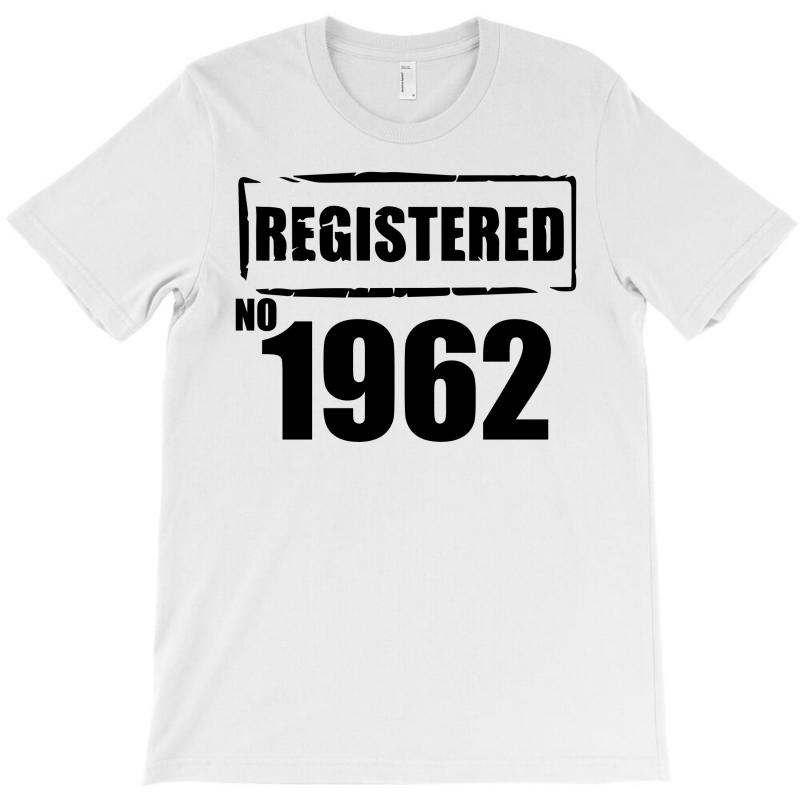 Registered No 1962 T-shirt | Artistshot