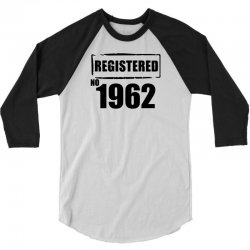 registered no 1962 3/4 Sleeve Shirt | Artistshot