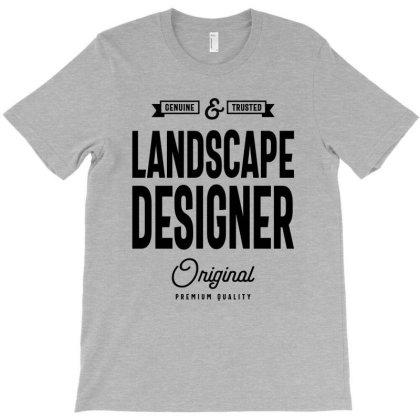 Landscape Designer Job Title Gift T-shirt Designed By Cidolopez