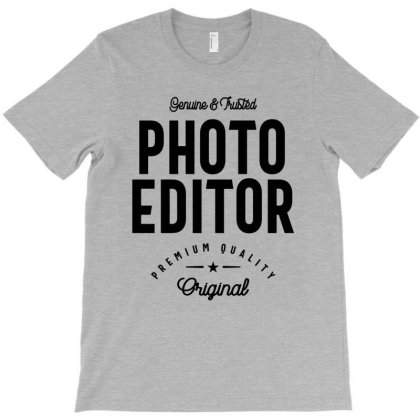 Photo Editor Job Title Gift T-shirt Designed By Cidolopez