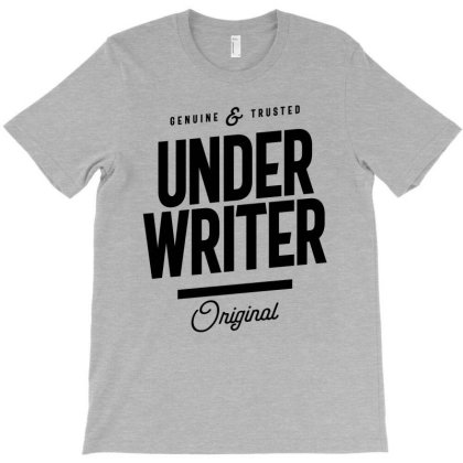 Underwriter Job Title Gift T-shirt Designed By Cidolopez