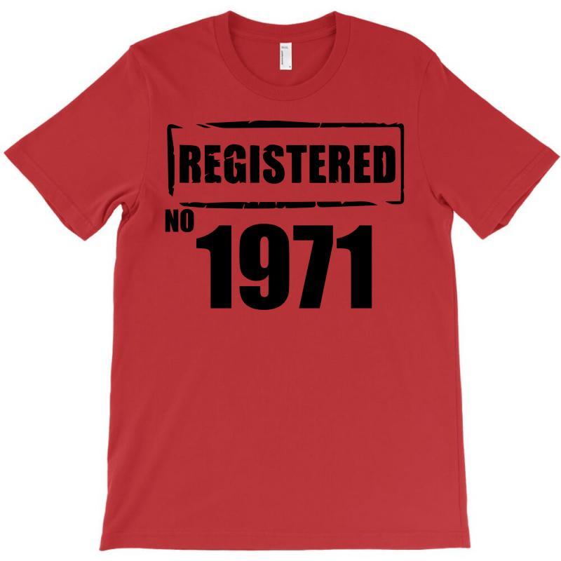 Registered No 1971 T-shirt | Artistshot