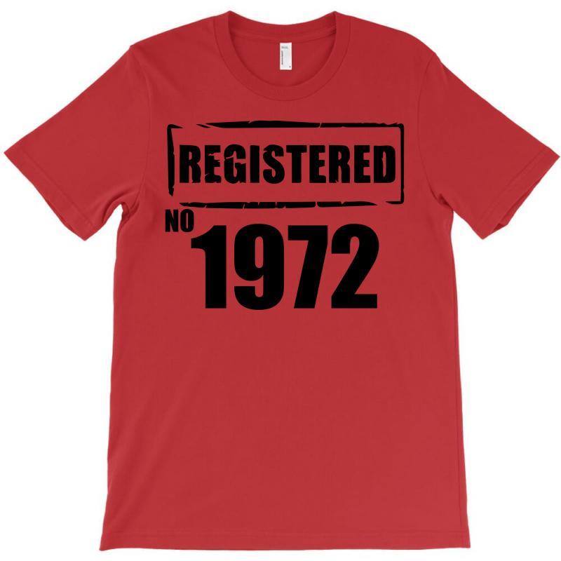 Registered No 1972 T-shirt | Artistshot