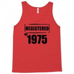 registered no 1975 Tank Top | Artistshot