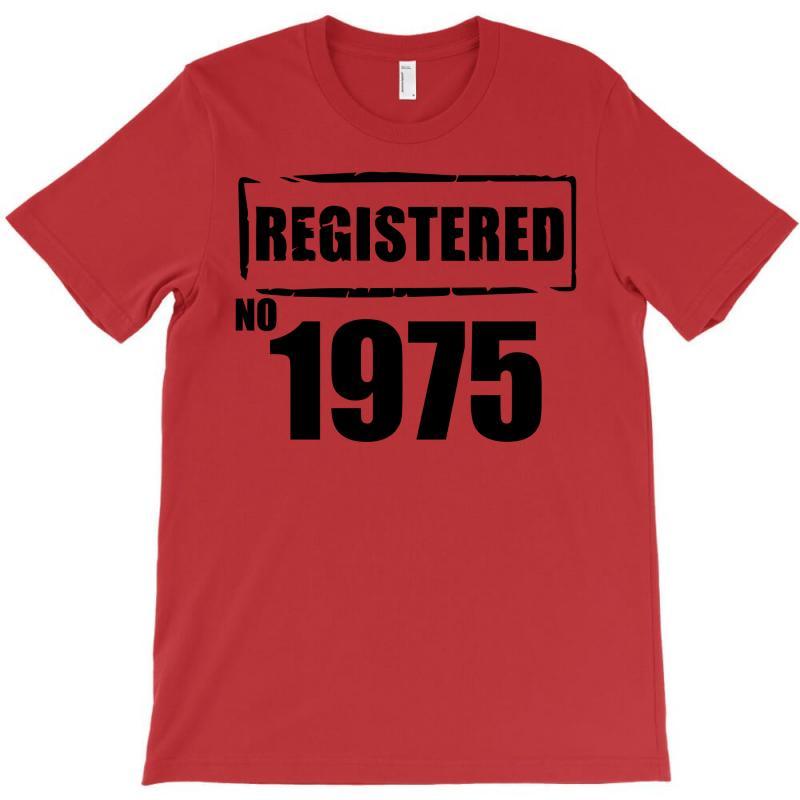 Registered No 1975 T-shirt | Artistshot