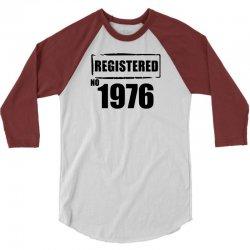 registered no 1976 3/4 Sleeve Shirt | Artistshot