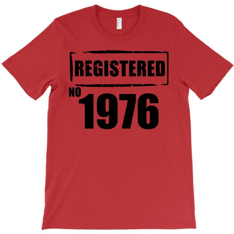 Registered No 1976 T-shirt | Artistshot