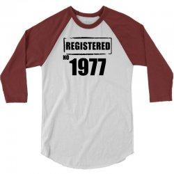 registered no 1977 3/4 Sleeve Shirt   Artistshot