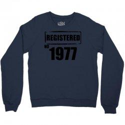 registered no 1977 Crewneck Sweatshirt   Artistshot