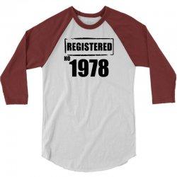 registered no 1978 3/4 Sleeve Shirt | Artistshot