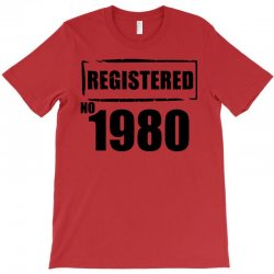 registered no 1980 T-Shirt | Artistshot