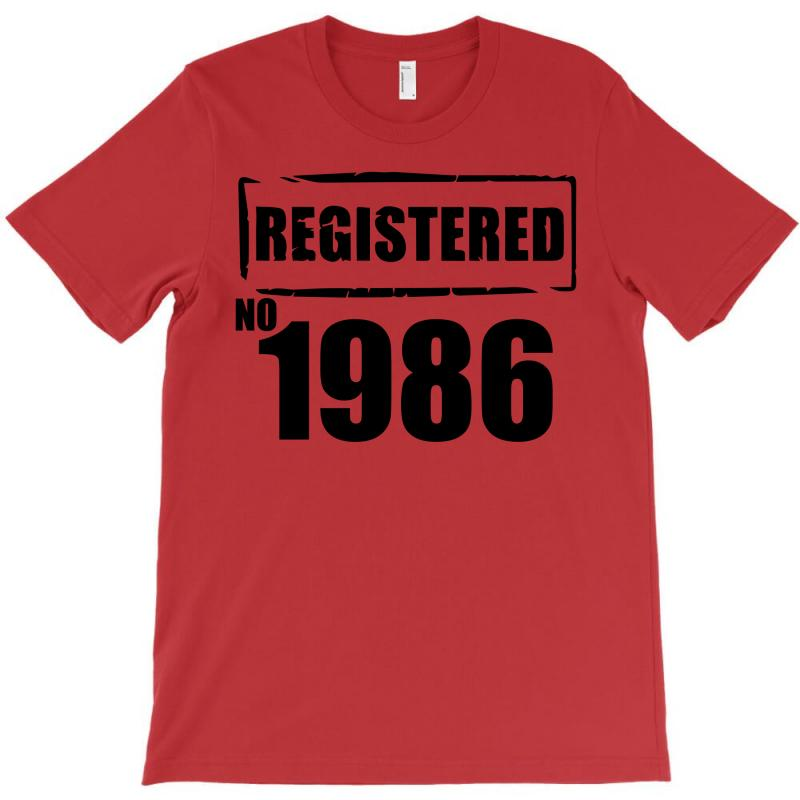 Registered No 1986 T-shirt | Artistshot