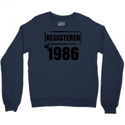 registered no 1986 Crewneck Sweatshirt | Artistshot