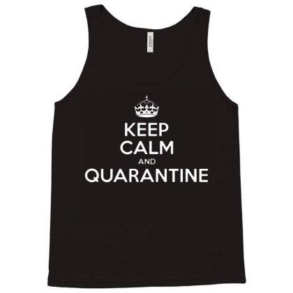 Keep Calm And Quarantine Tank Top Designed By Fanshirt