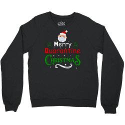 Merry Quarantine Christmas Crewneck Sweatshirt Designed By Bernstinekelly