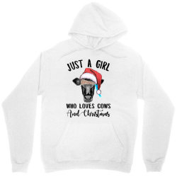 just a girl who loves cows and christmas Unisex Hoodie | Artistshot