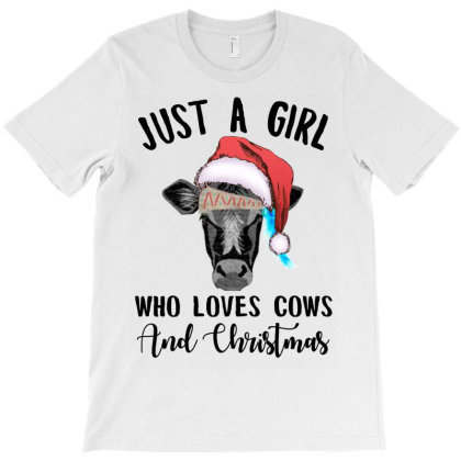 Just A Girl Who Loves Cows And Christmas T-shirt Designed By Hoainv
