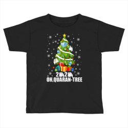 2020 oh quarantine christmas tree Toddler T-shirt | Artistshot