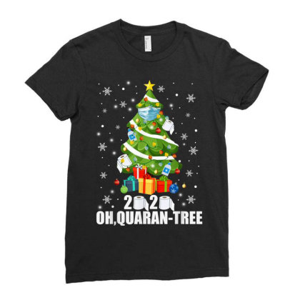 2020 Oh Quarantine Christmas Tree Ladies Fitted T-shirt Designed By Koopshawneen