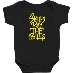 skills pay the bills Baby Bodysuit   Artistshot