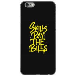skills pay the bills iPhone 6/6s Case   Artistshot