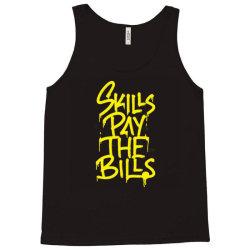 skills pay the bills Tank Top | Artistshot