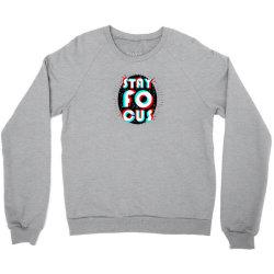 Stay Focus Design Logo Crewneck Sweatshirt | Artistshot