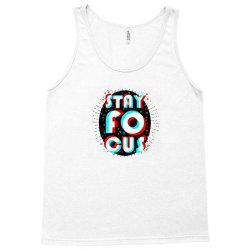 Stay Focus Design Logo Tank Top | Artistshot