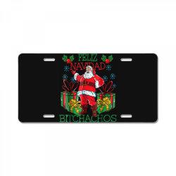 feliz navidad bitchachos License Plate   Artistshot