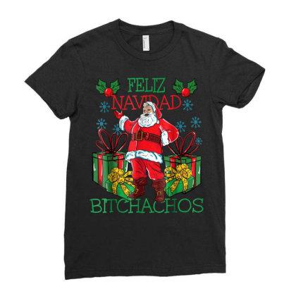 Feliz Navidad Bitchachos Ladies Fitted T-shirt Designed By Koopshawneen