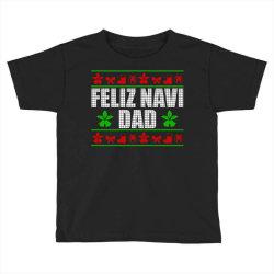 feliz navidad ugly christmas Toddler T-shirt   Artistshot