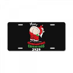 quarantine christmas 2020 obscene santa chismyass License Plate | Artistshot